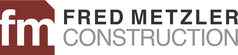 Fred Metzler Construction